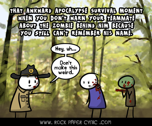 that awkward zombie apocalypse survival moment when you can't remember the names of ANY of the secondary Walking Dead characters